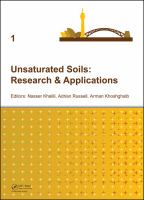 Unsaturated soils. Volume 1 [electronic resource] : research & applications : proceedings of the Sixth International Conference on Unsaturated Soils, Unsat 2014, Sydney, Australia, 2-4 July 2014