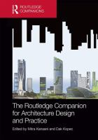 The Routledge companion for architecture design and practice : established and emerging trends
