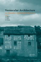 Vernacular architecture : towards a sustainable future : proceedings of the International Conference on Vernacular Heritage, Sustainability and Earthen Architecture, Valencia,             Spain, 11-13 September 2014