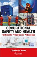 Occupational safety and health : fundamental principles and philosophies /