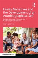 Family narratives and the development of an autobiographical self : social and cultural perspectives on autobiographical memory /