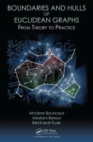 Boundaries and hulls of Euclidean graphs : from theory to practice /