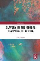 Slavery in the global diaspora of Africa /