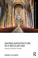 Sacred architecture in a secular age : anamnesis of Durham Cathedral