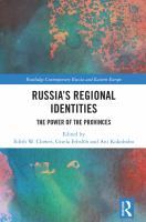 Russia's regional identities : the power of the provinces /