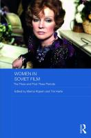 Women in Soviet film : the thaw and post-thaw periods /