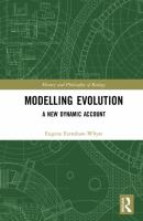 Modelling evolution : a new dynamic account /