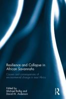 Resilience and collapse in African savannahs : causes and consequences of environmental change in Eastern Africa /