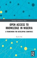 Open access to knowledge in Nigeria : a framework for developing countries /