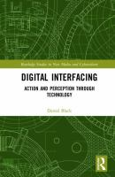 Digital interfacing : action and perception through technology /