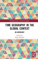 Time geography in the global context : an anthology /