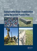 Sustainable slope stabilization using recycled plastic pins /