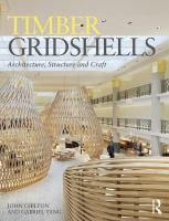 Timber gridshells : architecture, structure and craft /