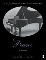 Piano : an encyclopedia