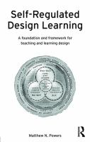 Self-regulated design learning : a foundation and framework for teaching and learning design