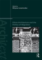 Ethno-architecture and the politics of migration