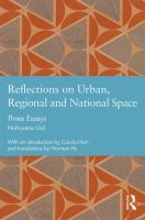 Reflections on urban, regional and national space : three essays /
