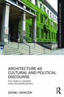 Architecture as cultural and political discourse : case studies of conceptual norms and aesthetic practices
