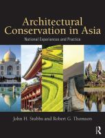 Architectural conservation in Asia : national experiences and practice