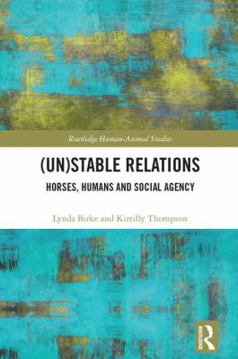 (Un)stable relations : horses, humans and social agency