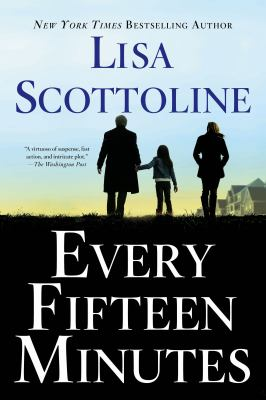 Cover Image for Every Fifteen Minutes by Lisa Scottoline