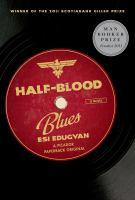 Half-blood blues : a novel