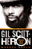 Gil Scott-Heron : pieces of a man