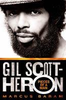 Gil Scott-Heron : pieces of a man