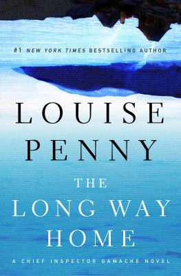 Cover Image for The Long Way Home by Louise Penny