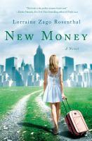 New money : a novel