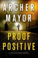Proof positive : a Joe Gunther novel