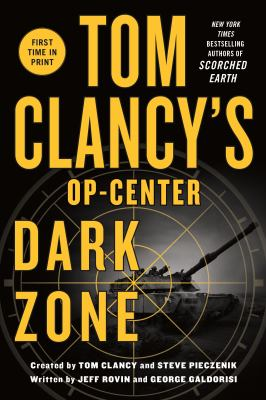 Cover Image for Tom Clancy's Dark Zone by Jeff Rovin