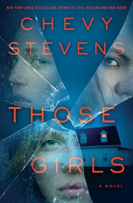Cover Image for Those Girls by Chevy Stevens