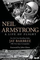 Neil Armstrong : a life of flight
