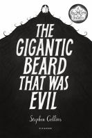 Cover of the book The gigantic beard that was evil