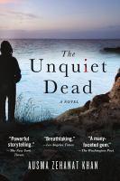 The Unquiet Dead by Austma Zehanat Khan (book cover)