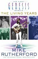 The living years : the first Genesis memoir
