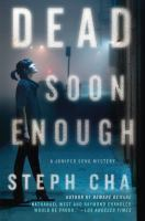 Dead Soon Enough by Steph Cha (book cover)