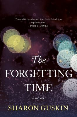 Cover Image for The Forgetting Time by Sharon Guskin