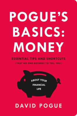 Cover Image for Pogue's Basics: Money  by David Pogue