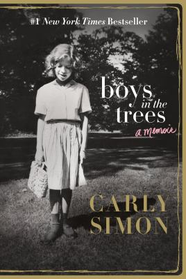 Cover Image for Boys in the Trees: A Memoir by Carly Simon