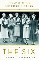 Cover Image for The Six: The Lives of the Mitford Sisters by Laura Thompson