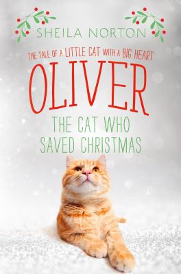 Oliver the Cat Who Saved Christmas book jacket