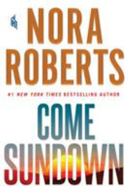 Cover Image for Come Sundown by Nora Roberts