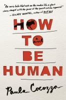 How to be human : a novel cover image