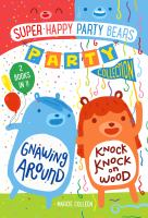 Super happy party bears : party collection