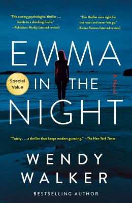 Cover Image for Emma in the Night by Wendy Walker