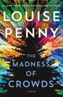 Title: The madness of crowds Author:Penny, Louise