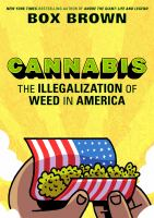 Cannabis : the illegalization of weed in America