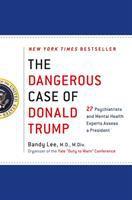 The%20Dangerous%20Case%20Of%20Donald%20Trump